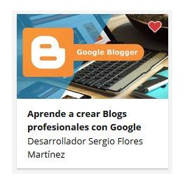 Aprende a Crear Blogs Profesionales con Blogger