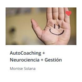 Autocoaching. Neurociencia. Gestión Emocional
