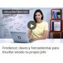 Freelance. Claves y Herramientas Para Triunfar Siendo tu Propio Jefe