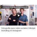 Fotografía Para Redes Sociales. Lifestyle Branding en Instagram
