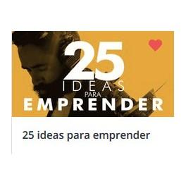 25 Ideas Para Emprender