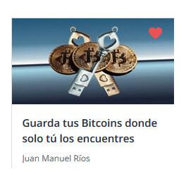 Guarda Tus Bitcoins Donde Solo Tú Los Encuentres