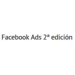 Facebook Ads 2da Edición