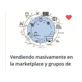 Vendiendo Masivamente en la Marketplace y Grupos de Facebook