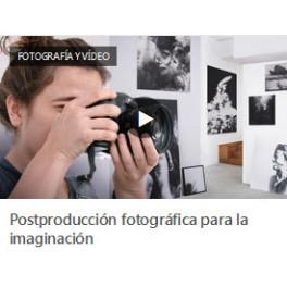 Postproducción Fotográfica Para la Imaginación