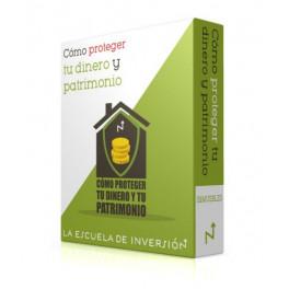 Cómo Proteger tu Dinero y Patrimonio