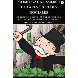 Cómo Ganar 50000 Dólares en Redes Sociales