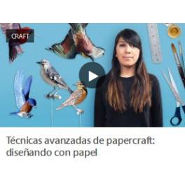 Técnicas Avanzadas de Papercraft. Diseñando con Papel