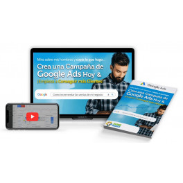 Crea Una Campaña de Google Ads Hoy