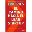 El Camino Hacia el Lean Startup - Eris Ries
