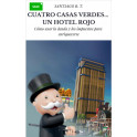 Cuatro Casas Verdes un Hotel Rojo