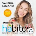 Cambia de Hábitos - Valeria Lozano