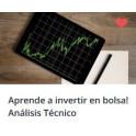 Aprende a Invertir en Bolsa. Análisis Técnico y Fundamental