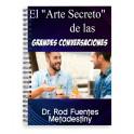El Arte Secreto de las Grandes Conversaciones