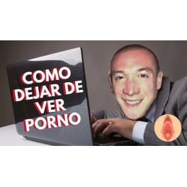 Cómo Dejar de Ver Porno