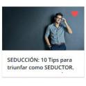 SEDUCCIÓN: 10 Tips para triunfar como SEDUCTOR