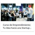 Curso de Emprendimiento: Tu Idea hacia una Startup en 2019