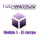 Método Yuen Módulo 1 - El Cuerpo