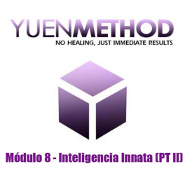 Método Yuen Módulo 8 - Inteligencia Innata (PT II)