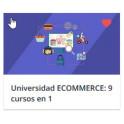 Universidad ECOMMERCE: 9 cursos en 1 [Crea tu TIENDA ONLINE]