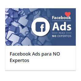 Facebook Ads para NO Expertos