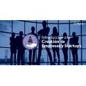 Introducción a la Creación de Empresas y Startups