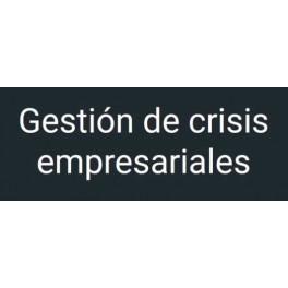 Gestión de Crisis Empresariales
