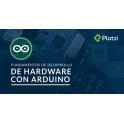 Fundamentos de Desarrollo de Hardware con Arduino