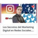 Los Secretos del Marketing Digital en Redes Sociales. 2020