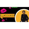 Super Seductor Alfa