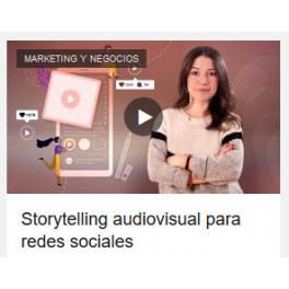 Storytelling audiovisual para redes sociales