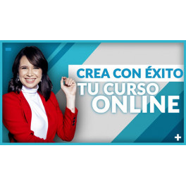 Crea y Lanza tu Curso Online