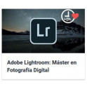 Adobe Lightroom Máster en Fotografía Digital