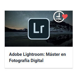 Adobe Lightroom Máster en Fotografía Digital