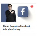 Curso Completo Facebook Ads y Marketing - Actualizado 2020
