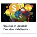 Coaching en Educación Financiera e Inteligencia Financiera