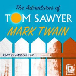 Las aventuras de Tom Sawyer  (audiolibro)