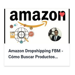 Amazon Dropshipping FBM – Cómo Buscar Productos Super Ventas