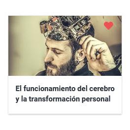 El funcionamiento del cerebro y la transformación personal