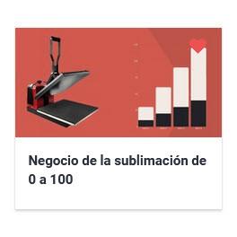 Negocio de la sublimación de 0 a 100