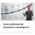 Curso profesional de innovación y estrategia de negocios