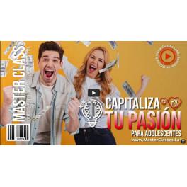 Capitaliza tu pasión para adolescentes