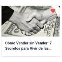 Cómo Vender sin Vender - 7 Secretos para Vivir de las Ventas