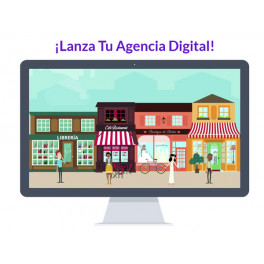 Curso lanza tu agencia digital
