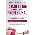 Cómo Ligar como un Profesional - Alexandro Mayer