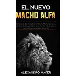 El nuevo macho alfa - Alexandro Mayer
