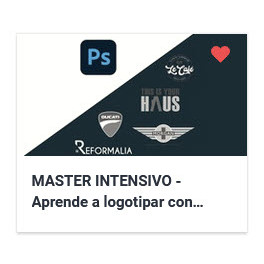 MASTER INTENSIVO - Aprende a logotipar con Photoshop 2021