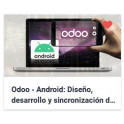 Odoo Android - Diseño, desarrollo y sincronización de apps