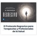 El protocolo regresivo para terapeutas y profesionales de la salud