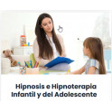 Hipnosis e hipnoterapia infantil y del adolescente